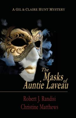 The Masks of Auntie Laveau: A Gil & Claire Hunt Mystery