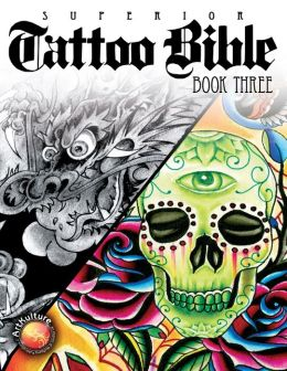 Tattoo Bible Book Three