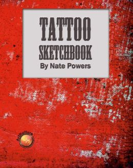 Tattoo Sketchbook by Nate Powers
