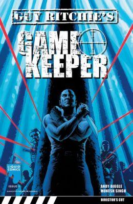 GUY RITCHIE: GAMEKEEPER, Issue 1