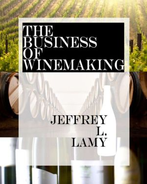 The Business of Winemaking