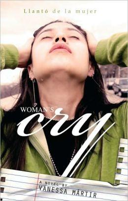 Woman's Cry: Llanto de la mujer