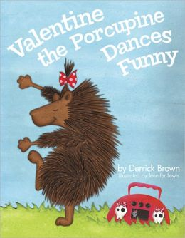 Valentine the Porcupine Dances Funny