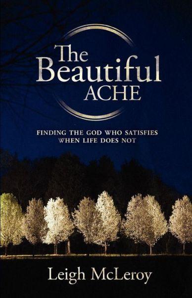 A Beautiful Ache