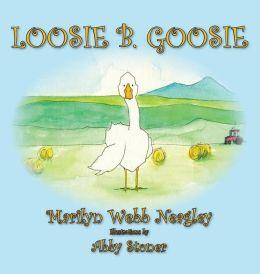 Loosie B. Goosie
