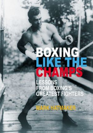Boxing Like the Champs: Lessons from Boxing's Greatest Rounds