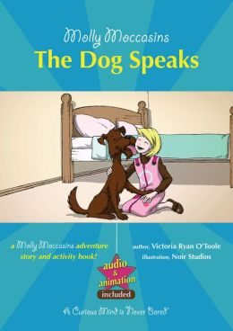 The Dog Speaks: Molly Moccasins