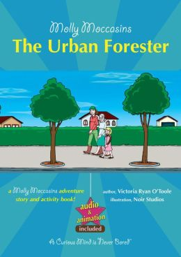 The Urban Forester: Molly Moccasins