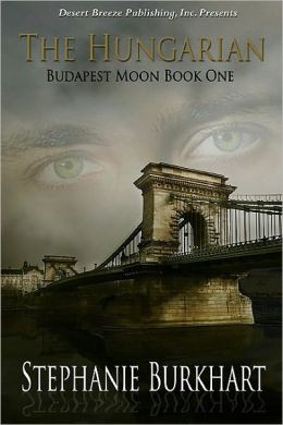 Budapest Moon Book One: The Hungarian