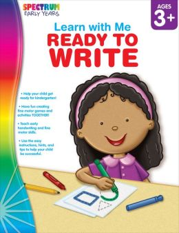 Learn with Me: Ready to Write, Ages 3+