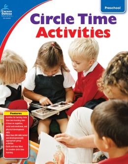 Circle Time Activities: Grade Preschool