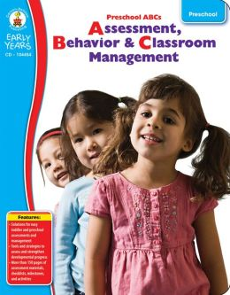 Preschool ABC's: Assessment, Behavior and Classroom Management