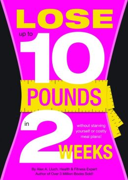 Lose 10 Pounds in Two Weeks!