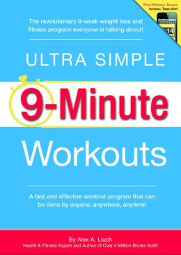 Ultra Simple 9-Minute Workouts
