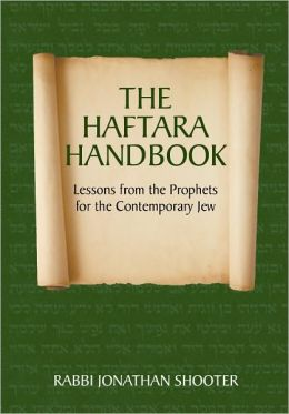 The Haftara Handbook: Lessons from the Prophets for the Contemporary Jew