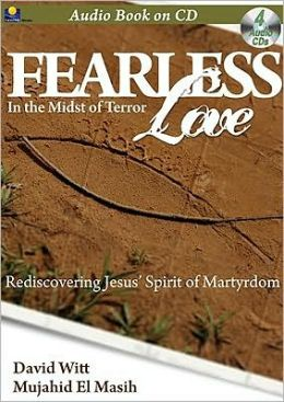 Fearless Love: In the Midst of Terror