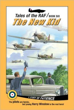 Tales of the RAF - the New Kid: The New Kid