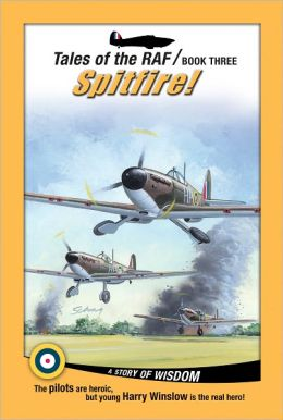Tales of the RAF - Spitfire!: Spitfire!