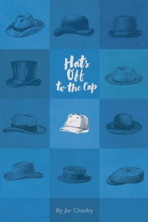 Hats Off to the Cap: Poems