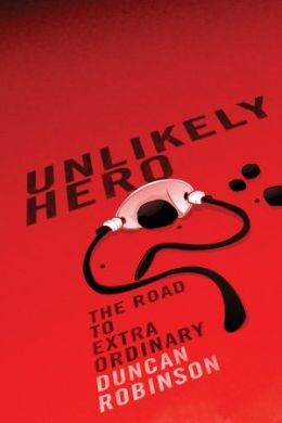 Unlikely Hero: Road to Extraordinary