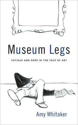 Museum Legs: Fatigue and Hope in the Face of Art