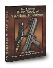 Blue Book of Tactical Firearms