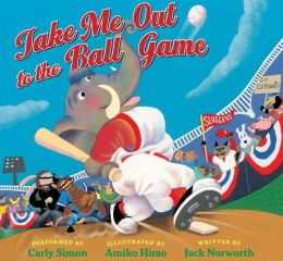 Take Me Out to the Ball Game: Includes a 3-Song CD