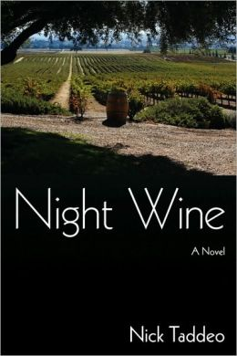 Night Wine: A Novel