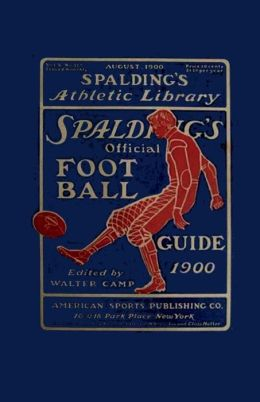Spalding's Official Football Guide For 1900