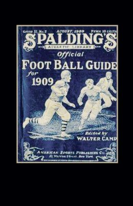 Spalding's Official Football Guide For 1909