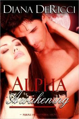 Alpha Awakening