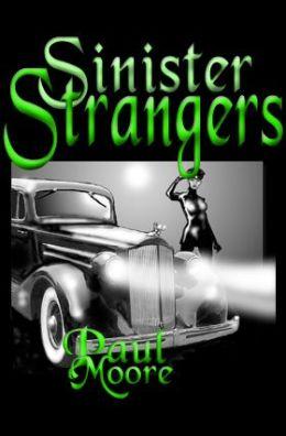 Sinister Strangers