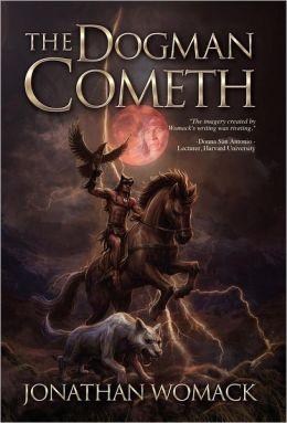 The Dogman Cometh