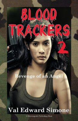 Blood Trackers 2: Revenge of an Angel