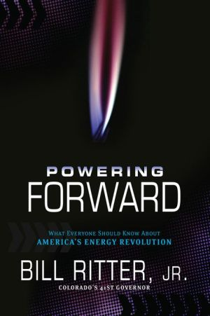 Powering Forward: What Every American Should Know About the Energy Revolution