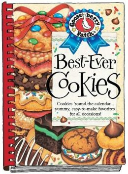 Best Ever Cookie Recipes Cookbook: Cookies 'round the calendar...yummy, easy-to-make favorites for all occasions!