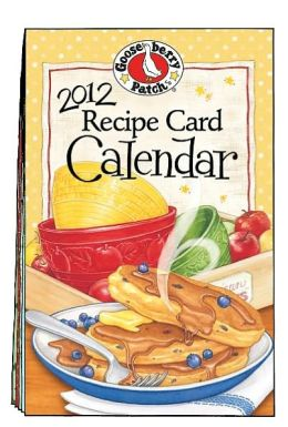 2012 Gooseberry Patch Recipe Card Calendar