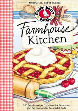 Farmhouse Kitchen Cookbook: 200 favorite recipes fresh from the farmhouse, plus fun new uses for flea-market finds.