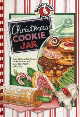 Christmas Cookie Jar Cookbook: Over 200 old-fashioned cookie recipes and ideas for creative gift-giving.