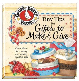 Tiny Tips for Gifts to Make and Give