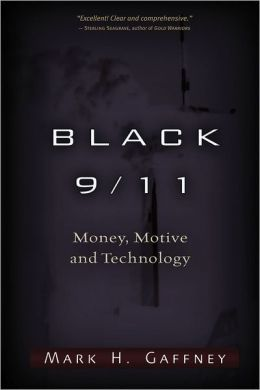 Black 9/11: Money, Motive and Technology