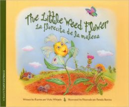 The Little Weed Flower / La florecita de la maleza