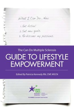 The Can Do Multiple Sclerosis Guide to Lifestyle Empowerment