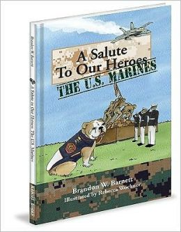 A Salute to Our Heroes: The U. S. Marines