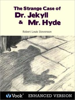The Strange Case of Dr. Jekyll and Mr. Hyde (Enhanced Edition)