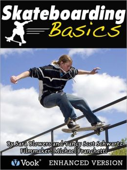 Skateboarding Basics (Enhanced Edition)