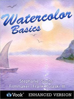 Watercolor Basics (Enhanced Edition)