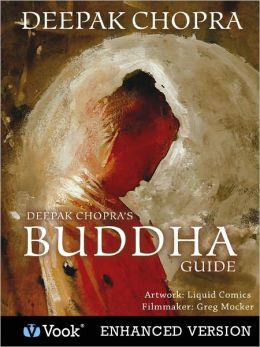 Deepak Chopra's Buddha Guide (Enhanced Edition)