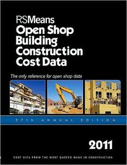 2011 Open Shop Building Construction Cost Data