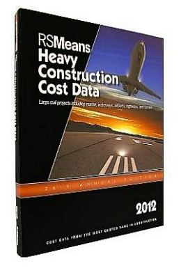 2012 Heavy Construction Cost Data